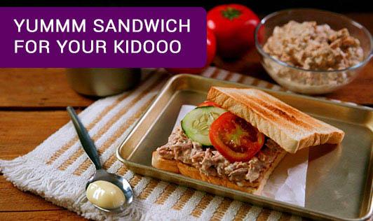 Yummm sandwich For Your Kidooo