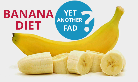 Banana Diet - yet another fad?