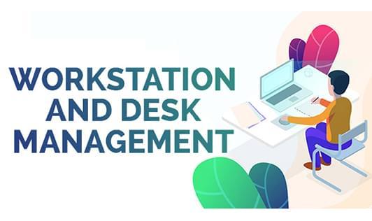 Workstation and Desk Management