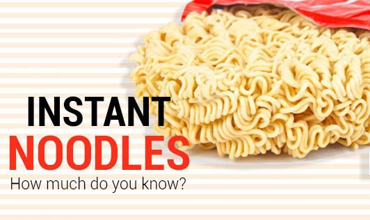 Instant Noodles - How Much Do You Know?