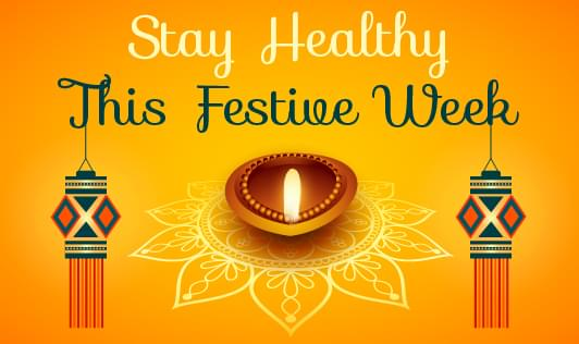 Stay Healthy This Festive Week
